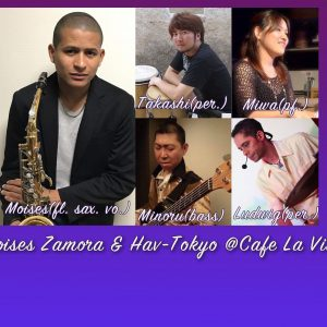 Moises Zamora&Hav-Tokyo Live 3/7